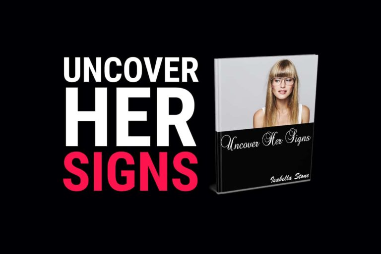 Uncover Her Signs